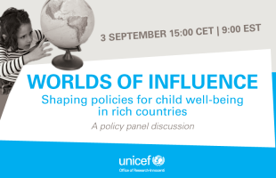Worlds of Influence: Shaping policies for child well-being in rich countries
