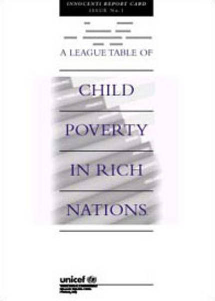 ©UNICEF IRC - Launch of Report Card no. 1 A league table of child poverty in rich nations