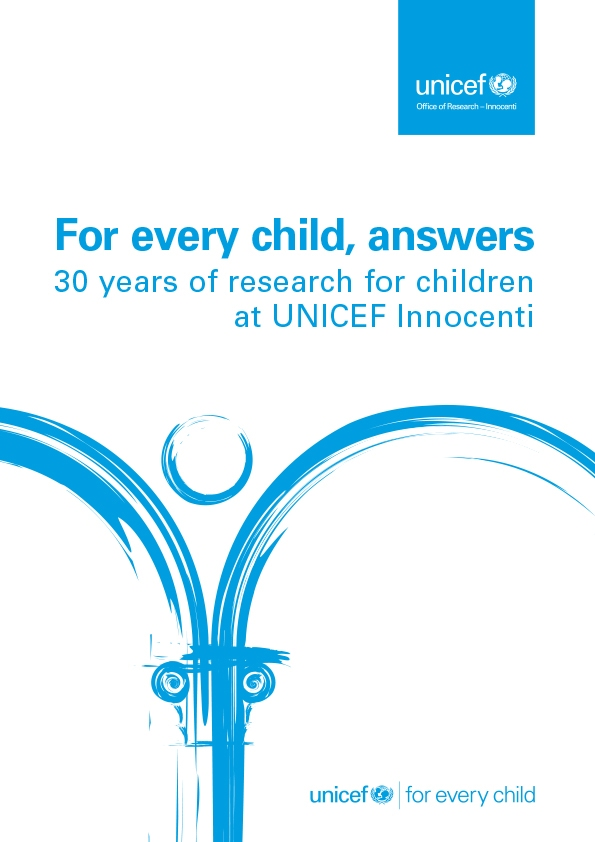 For every child answers: 30 years of research for children at UNICEF Innocenti