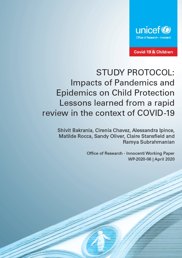Study Protocol: Impacts of Pandemics and Epidemics on Child Protection Lessons learned from a rapid review in the context of COVID-19