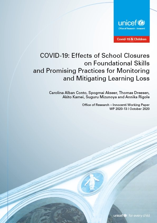 COVID-19: Effects of school closures on foundational skills and promising practices for monitoring and mitigating learning loss