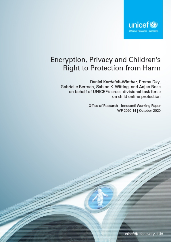Encryption, Privacy and Children's Right to Protection from Harm