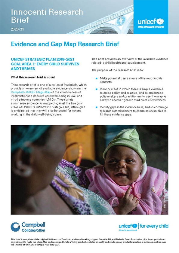 Evidence and Gap Map Research Brief UNICEF Strategic Plan 2018–2021 Goal Area 1: Every child survives and thrives