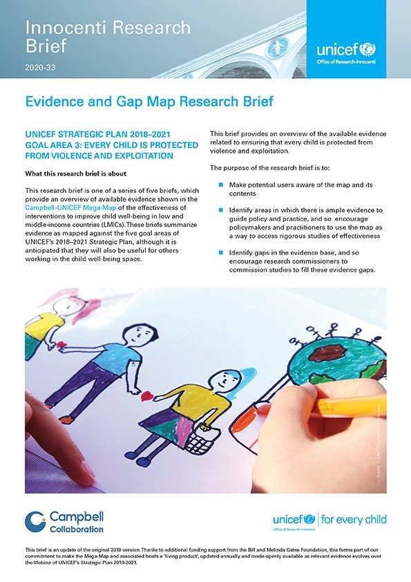 Evidence and Gap Map Research Brief UNICEF Strategic Plan 2018–2021 Goal Area 3: Every child is protected from violence and exploitation