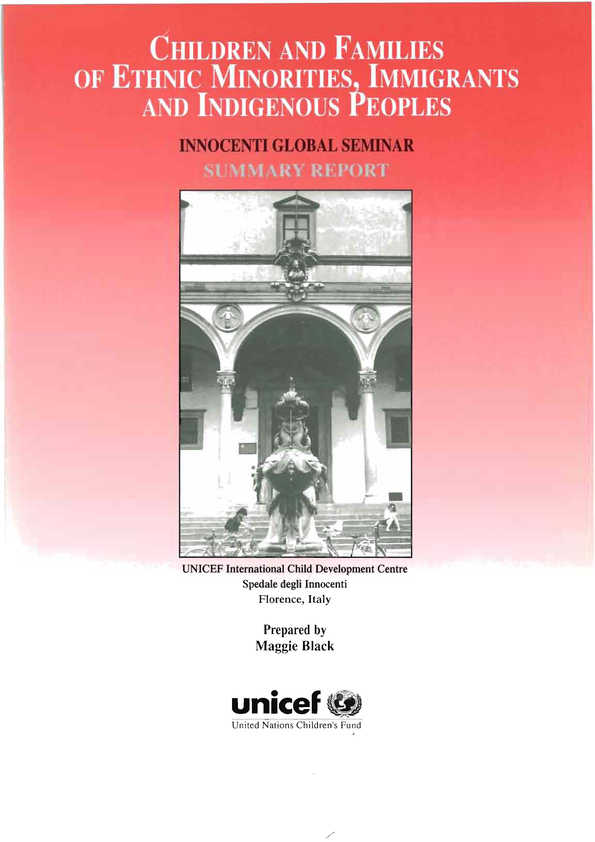 Children and Families of Ethnic Minorities, Immigrants and Indigenous Peoples: Global Seminar Report, 1995