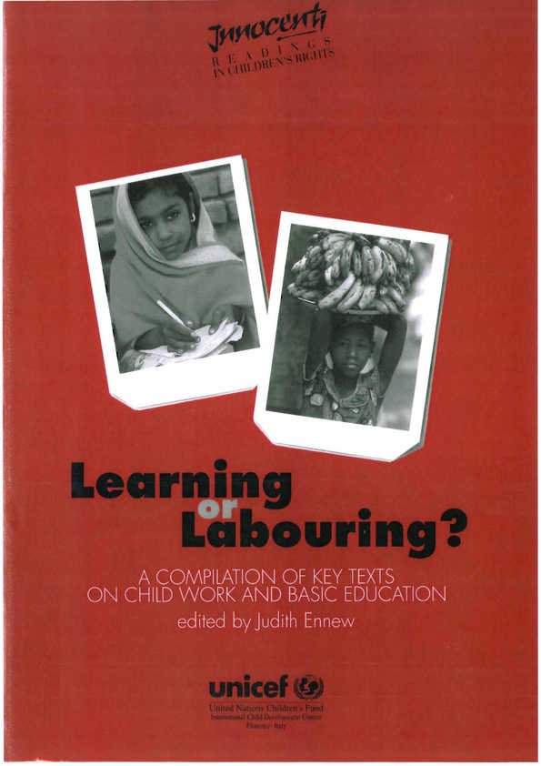 Learning or Labouring? A compilation of key texts on child work and basic education