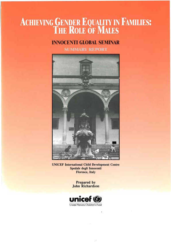 Achieving Gender Equality in Families:  The role of males. Global Seminar Report, 1995