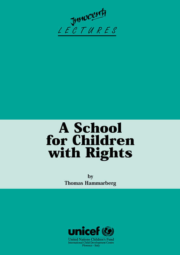 A School for Children with Rights: The significance of the United Nations Convention on the Rights of the Child for modern education policy