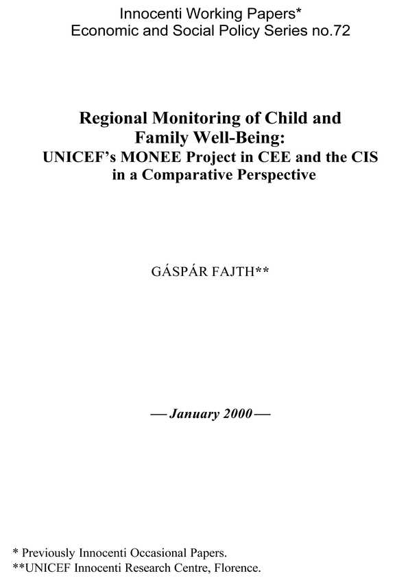 Regional Monitoring of Child and Family Well-Being: UNICEF's MONEE Project