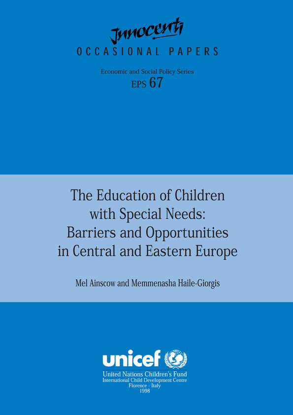 The Education of Children with Special Needs: Barriers and opportunities in Central and Eastern Europe