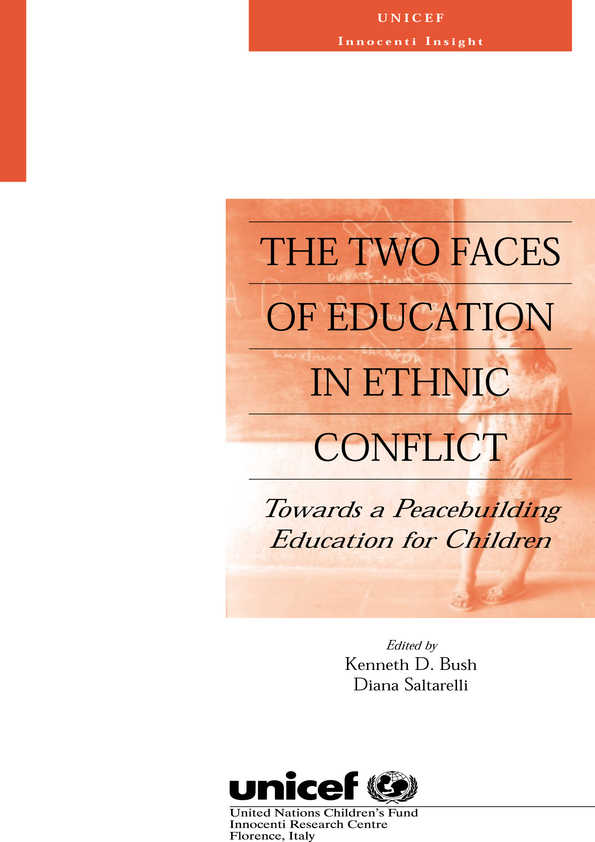 The Two Faces of Education in Ethnic Conflict: Towards a peacebuilding education for children