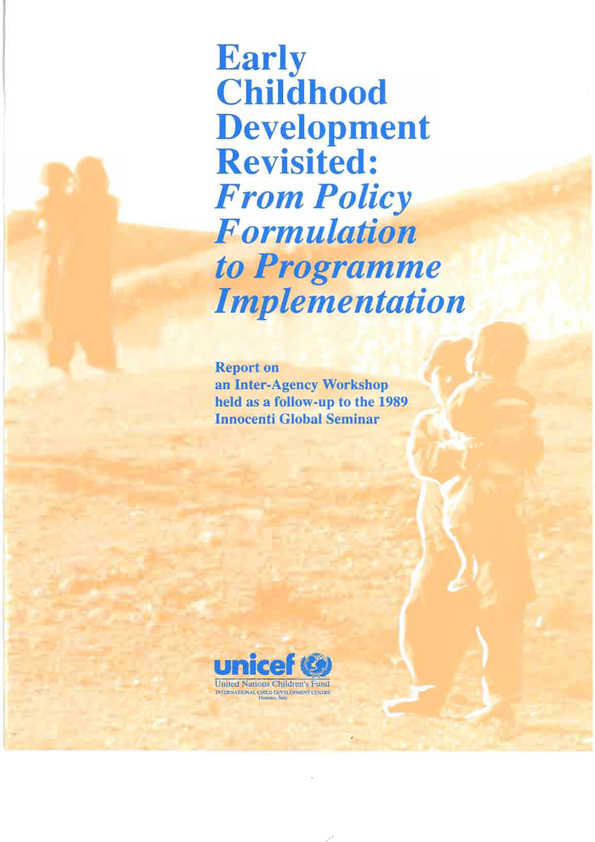 Early Childhood Development Revisited: From policy formulation to programme implementation