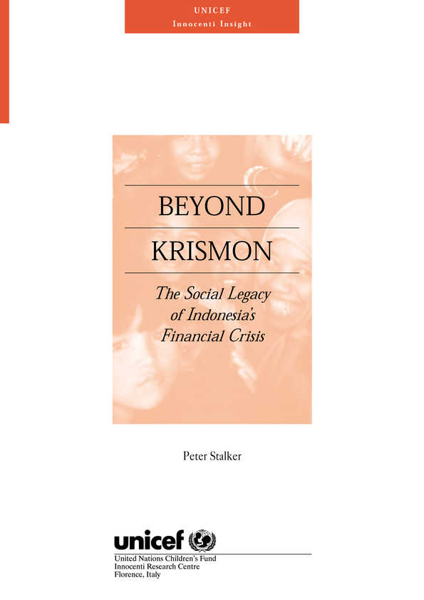 Beyond Krismon: The social legacy of Indonesia's financial crisis