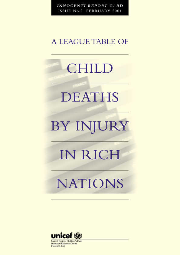 A League Table of Child Deaths by Injury in Rich Nations