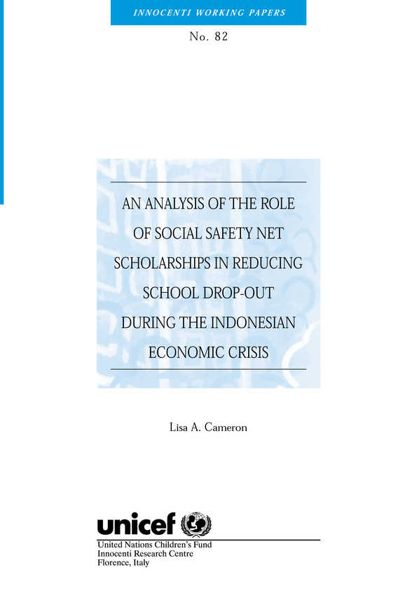 An Analysis of the Role of Social Safety Net Scholarships in Reducing School Drop-Out during the Indonesian Economic Crisis