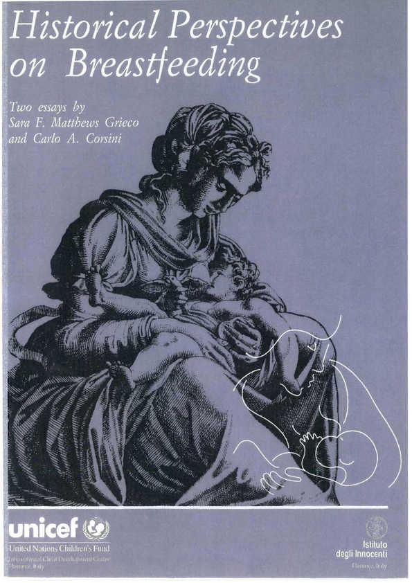 Historical Perspectives on Breastfeeding: Two essays