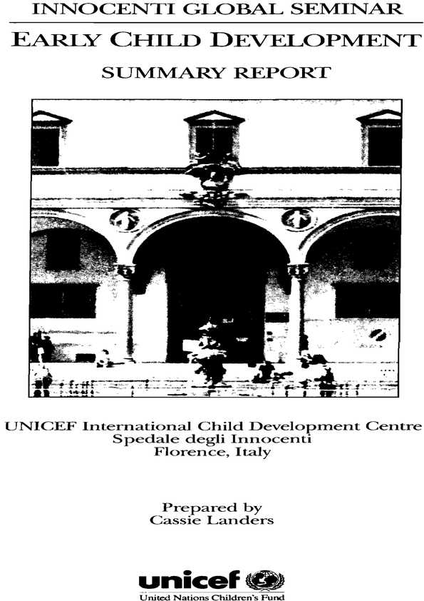 Early Child Development: Summary Report, Innocenti Global Seminar