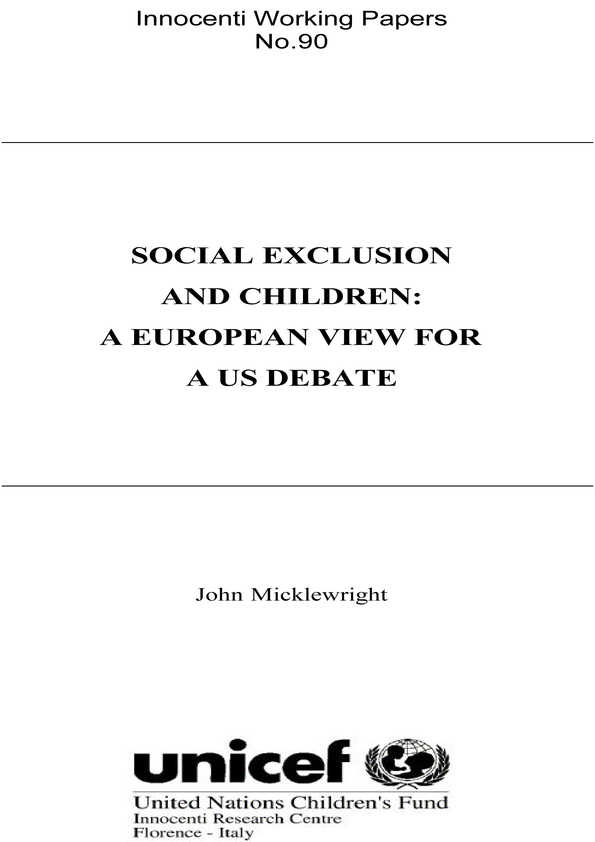 Social Exclusion and Children: A European view for a US debate
