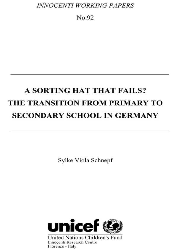A Sorting Hat that Fails? The transition from primary to secondary school in Germany