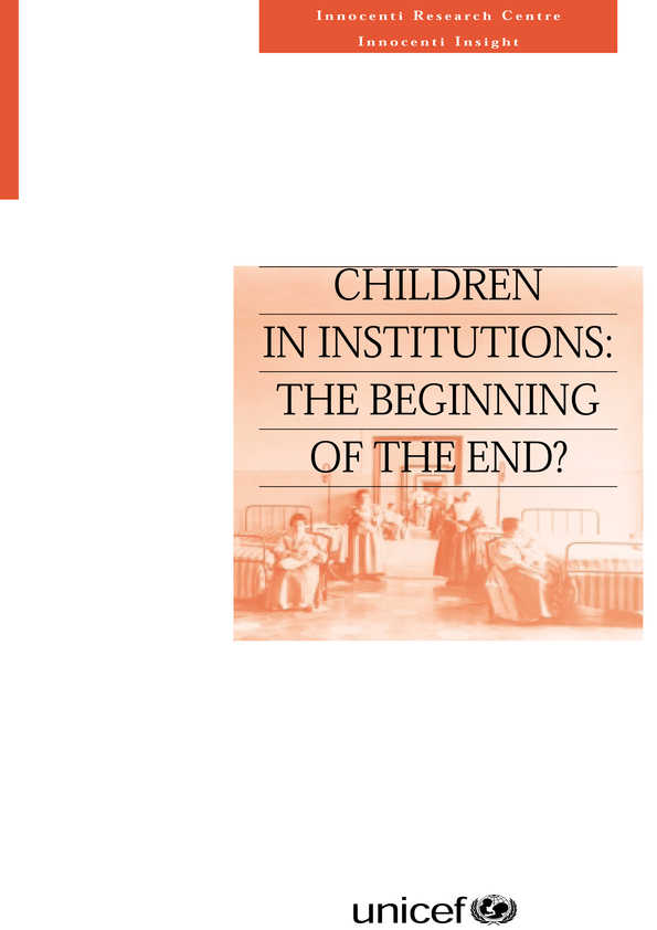 Children in Institutions: The beginning of the end?