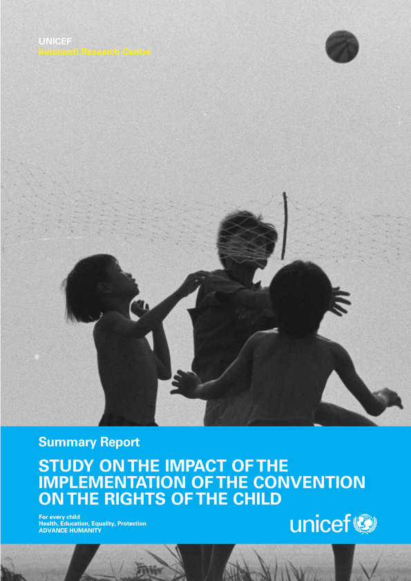Summary Report of the Study on the Impact of the Implementation of the Convention on the Rights of the Child