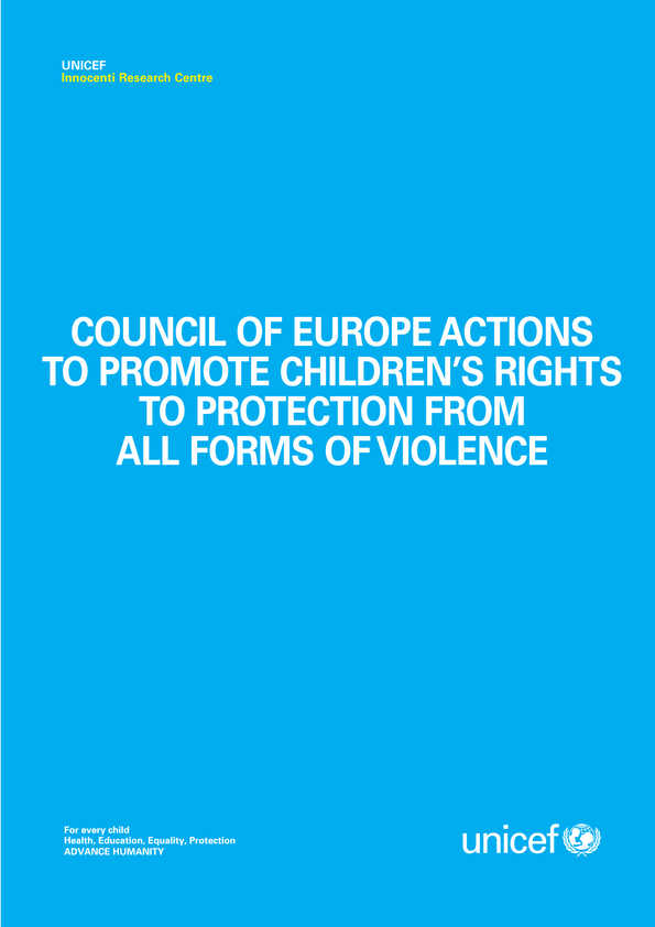 Council of Europe Actions to promote children's rights to protection from all forms of violence