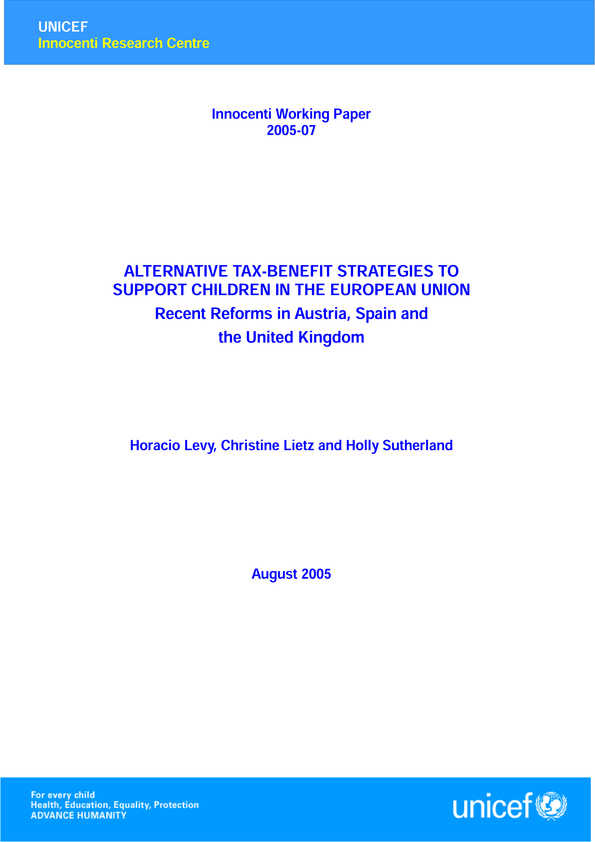 Alternative Tax-benefit Strategies to Support Children in the European Union. Recent Reforms in Austria, Spain and the United Kingdom