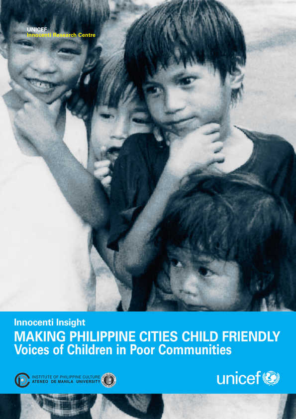 Making Philippine Cities Child Friendly: Voices of children in poor communities