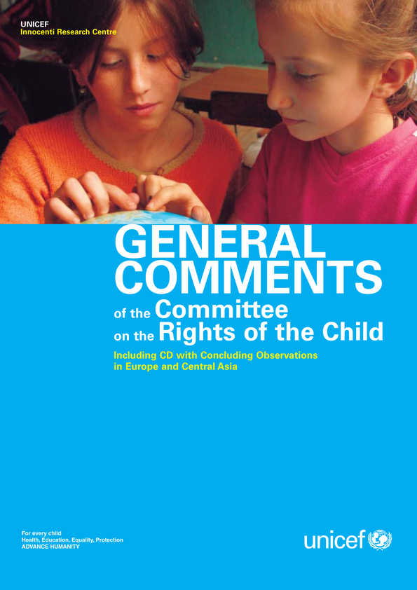 General Comments of the Committee on the Rights of the Child, including CD with Concluding Observations in Europe and Central Asia