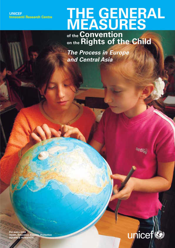The General Measures of the Convention on the Rights of the Child: The Process in Europe and Central Asia