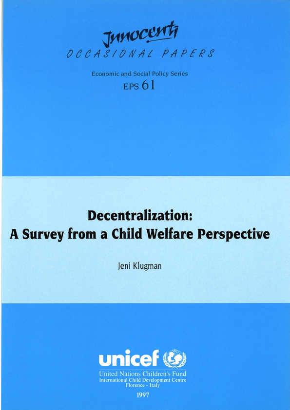 Decentralization: A survey from a child welfare perspective