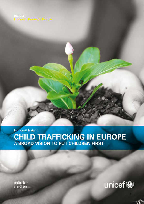 Child Trafficking in Europe: A broad vision to put children first