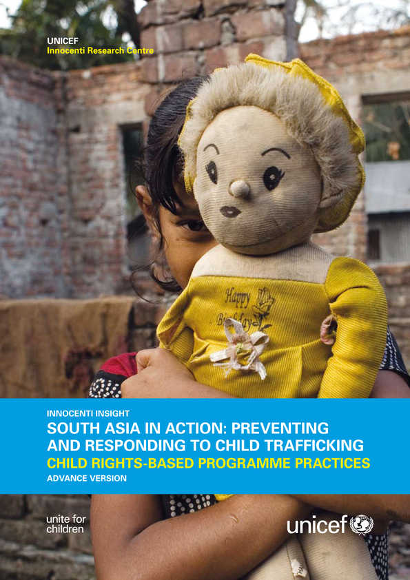 South Asia in Action: Preventing and responding to child trafficking. Child rights-based programme practices