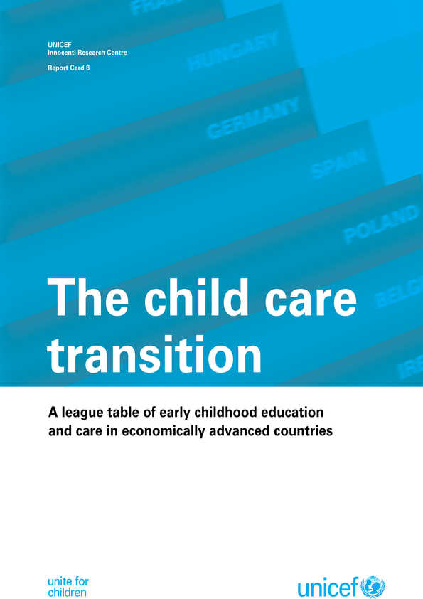 The Child Care Transition: A league table of early childhood education and care in economically advanced countries