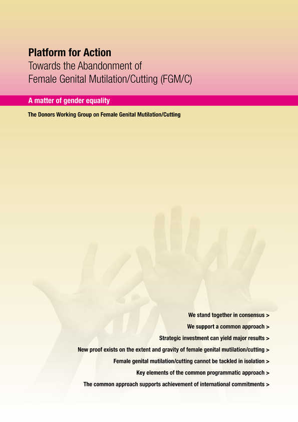 Platform for Action. Towards the abandonment of Female Genital Mutilation/Cutting (FGM/C)