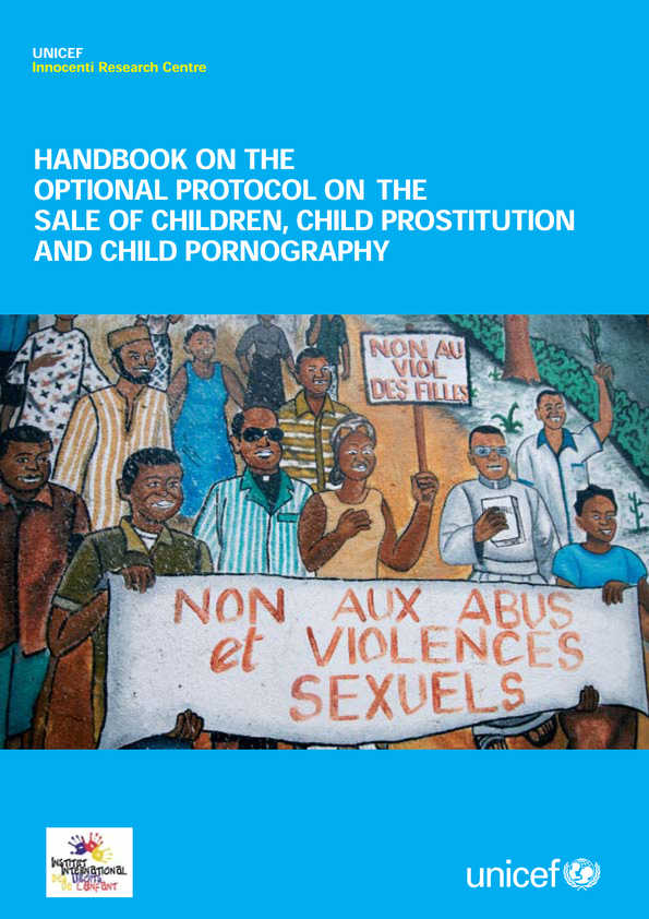 cover Handbook for the Optional Protocol on the Sale of Children, Child Prostitution and Child Pornography
