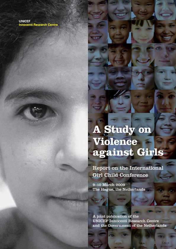 cover A Study on Violence against Girls: Report on the International Girl Child Conference March 9-10, The Hague