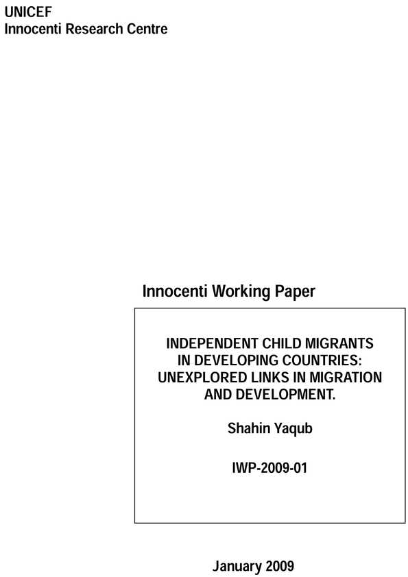 Independent Child Migrants in Developing Countries: Unexplored links in migration and development