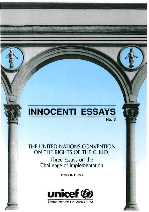 The United Nations Convention on the Rights of the Child: Three essays on the challenge of implementation