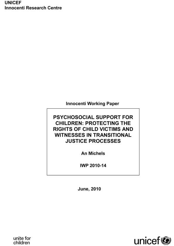 Psychosocial Support for Children: Protecting the rights of child victims and witnesses in transitional justice processes