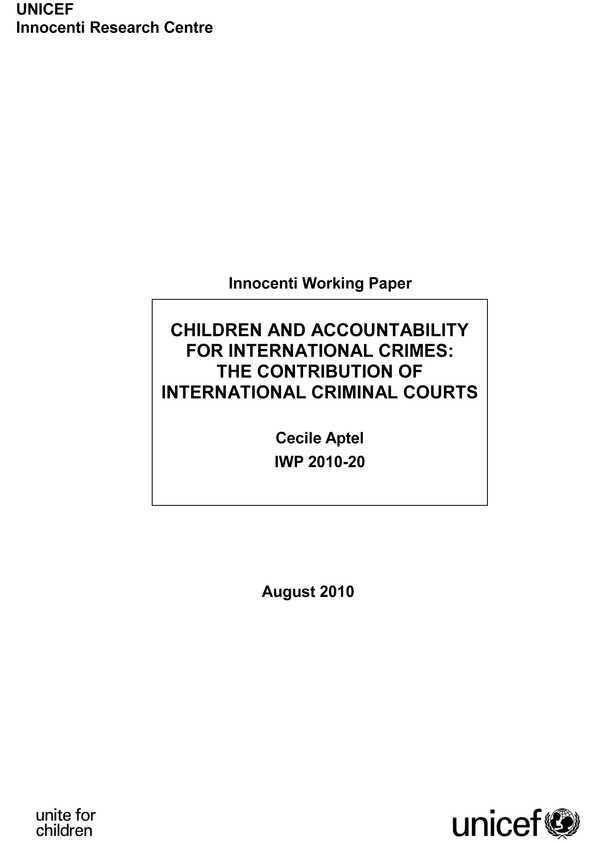 Children and Accountability for International Crimes: The contribution of international criminal courts