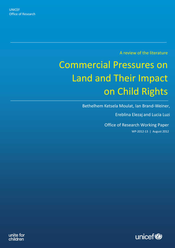 Commercial Pressures on Land and Their Impact on Child Rights: A review of the literature