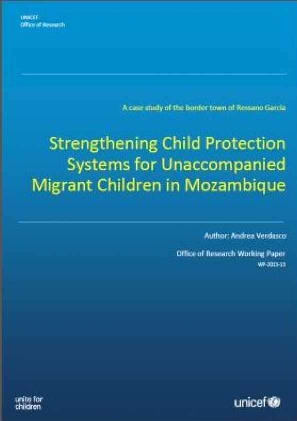 Strengthening Child Protection Systems for Unaccompanied Migrant Children in Mozambique: A case study of the border town of Ressano Garcia