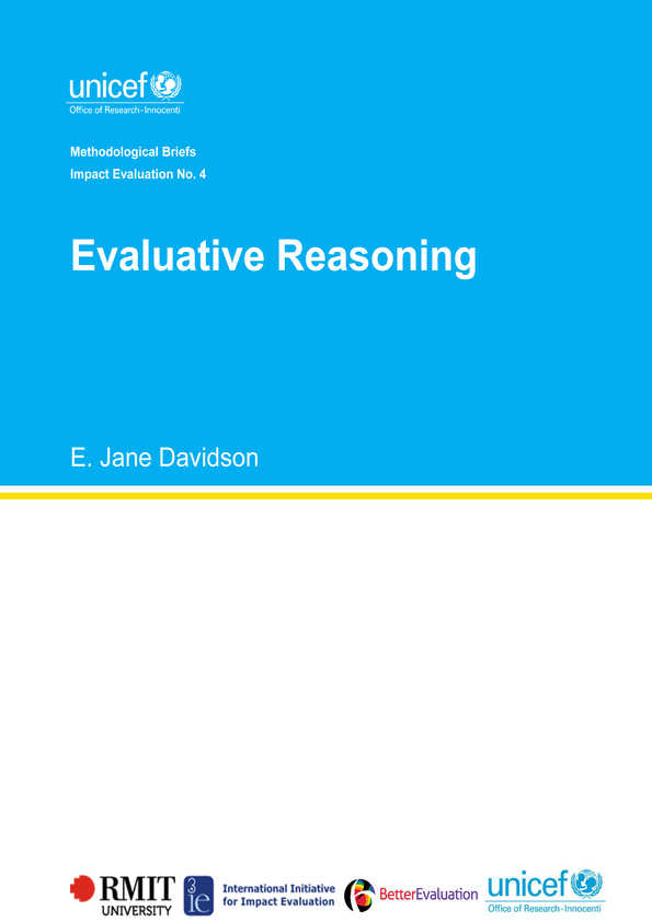 Evaluative Reasoning: Methodological Briefs - Impact Evaluation No. 4