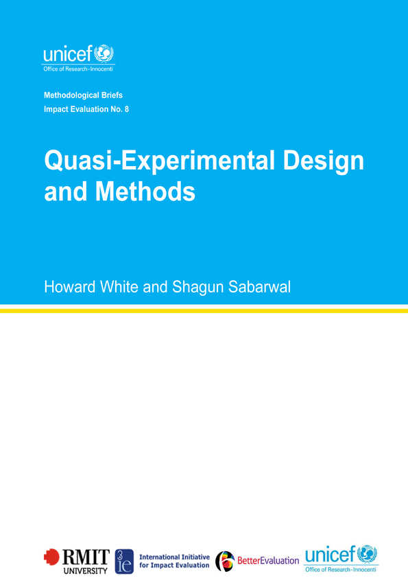 Quasi-Experimental Design and Methods: Methodological Briefs - Impact Evaluation No. 8