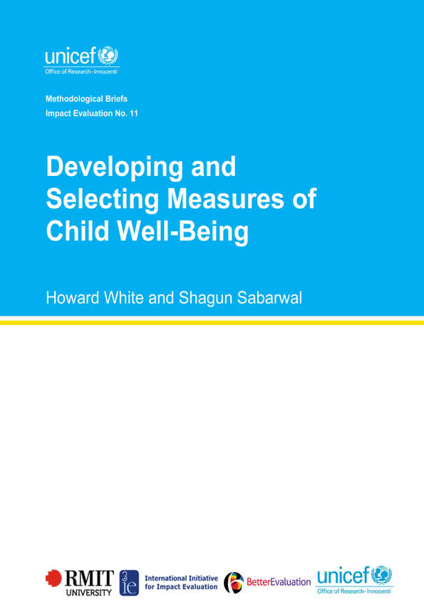 cover Developing and Selecting Measures of Child Well-Being: Methodological Briefs - Impact Evaluation No. 11
