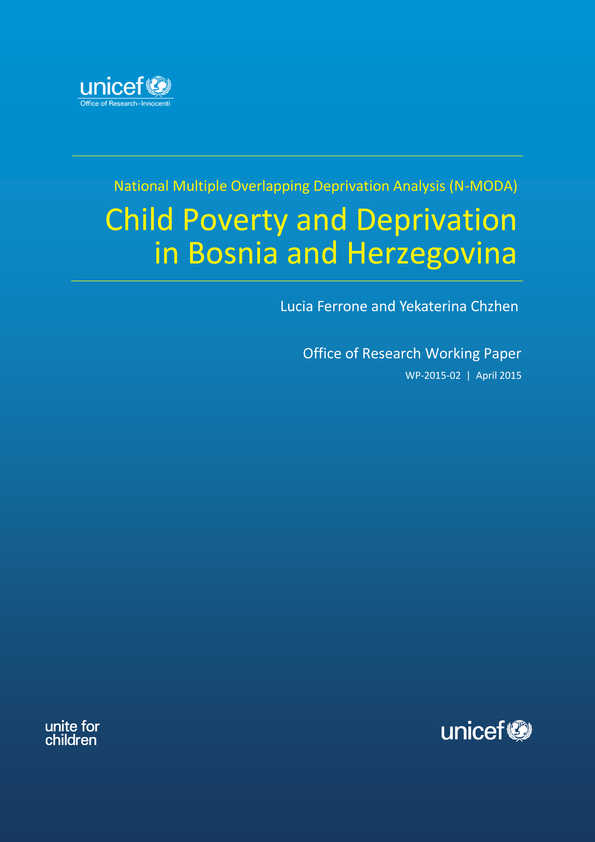 Child Poverty and Deprivation in Bosnia and Herzegovina: National Multiple Overlapping Deprivation Analysis (N-MODA)