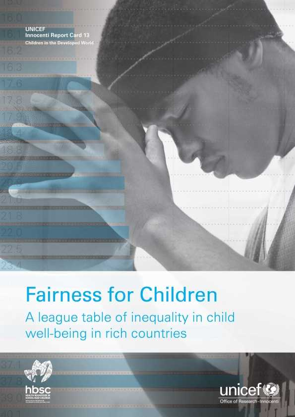 Fairness for Children. A league table of inequality in child well-being in rich countries