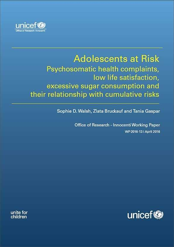 Adolescents at Risk: Psychosomatic health complaints, low life satisfaction, excessive sugar consumption and their relationship with cumulative risks