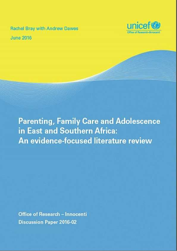 Parenting, Family Care and Adolescence in East and Southern Africa: An evidence-focused literature review